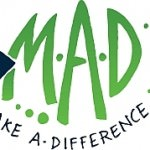 MAD (Making a Difference) Event Planned