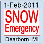 Feb 1 2011 Dearborn Snow Emergency