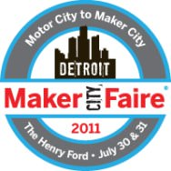 Motor City Maker Faire 2011 - Dearborn, Michigan