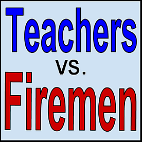 Teachers vs. Firemen