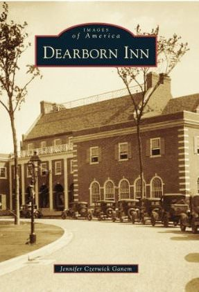 Images of America - Dearborn Inn
