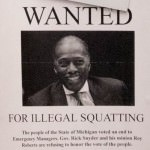 EFM Roy Roberts 'Wanted for Illegal Squatting'