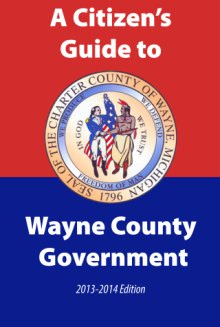 Citizen's Guide to Wayne County Government