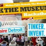 Detroit (Dearborn) Make Faire Hackathon - sponsored by Henry Ford Museum, Maker Faire and Compuware