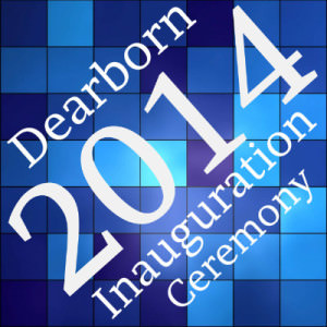 Dearborn 2014 Inauguration Ceremony