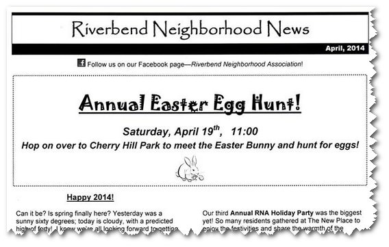 The Riverbend Neighborhood Association announced it's annual Easter Egg Hunt.